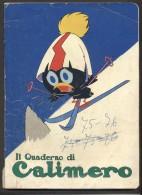 7281-IL QUADERNO DI CALIMERO-1972 - Pubblicitari