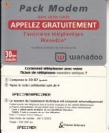 FRANCE - Wanadoo, France Telecom Promotion Prepaid Card, Exp.date 28/11/03, Specimen - France