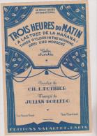 (az5)trois Heures Du Matin ; Musique : JULIAN ROBLEDO , Paroles : CH L . POTHIER - Partitions Musicales Anciennes