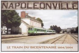 Bicentenaire De PONTIVY - Napoléonville  - Le Train Du Bicentenaire 1804-2004  (Ag-676) Neuve - Association D´ AURAY - Pontivy