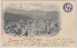00208 Sarajevo 1899 Totalansicht Vom Kastell - Bosnie-Herzegovine