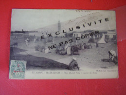 CPA - LE MAROC - MARRAKECH - Place Djamel Fella Et Caserne Du Tabor  (avec Timbre-1912) - Marrakech