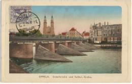 CPA Couleur SILESIE - OPPELN OPOLE - Plebiscite De 1921 - Oderbrucke Und Kathol. Kirche - Cachet 1921 - TB - Polen