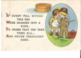 If Every Pill Within This Box Were Changed Into A Kiss, I'd Order ........................  Crease - Humour