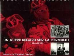 Un Autre Regard Sur La Formule 1 (1994-1998) Par Zaorski (ISBN 2951287200) (EAN 9782951287204) - Automobile - F1