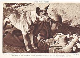 23715 Guerre 1914-18 Avec Nos Poilus -france Presse 38 Dolly 9721 -anxieux Brave Chien Laison Message Soldat - Guerre 1914-18