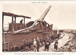 23718 Guerre 1914-18 Avec Nos Poilus -SAFARA 52 Dolly 36131- Sur Rail Piece 320 Prendre Position Action -train Canon - Guerre 1914-18