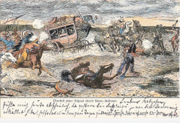 Überfall Einer Eilpost D Sioux Indianer Sign Hendschel München 14.9.1899 Sioux Indians Attacked An Express Mail Coach - Indiani Dell'America Del Nord