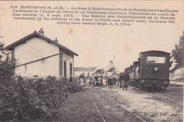 MONTHYON - La Gare Et L'établissement De La Marche Bombardé Par L'artillerie - France