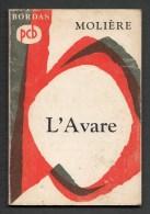 ´´  L´ Avare ´´ De Molière, Chez Bordas ( 1968 ) En 127 Pages - Theatre