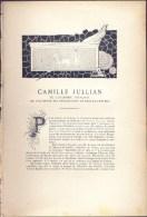 De 1925 - Biographie - Gravure - Authographe - CAMILLE JULLIAN - De L'académie Française, De L'académie Des Inscriptions - Non Classés