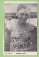 Roger LEVEQUE, Autographe Manuscrit, Dédicace. 2 Scans. La Super Dissolution V A C - Cycling