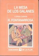 LA MESA DE LOS GALANES Y OTROS CUENTOS - ROBERTO FONTANARROSA EDICIONES DE LA FLOR AÑO 1995 319 PAGINAS HUMOR - Humor