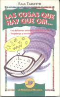 RAUL TARUFETTI - LAS COSAS QUE HAY QUE OIR... LOS DELIRANTES ANONIMOS TELEFONICOS DE TANGALANGA Y ASOCIADOS - LA MANDIBU - Humor