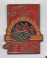 Beau Pin´s , Ville De Rombach Le Franc , Comité Des Fêtes , Haut Rhin , Alsace - Villes