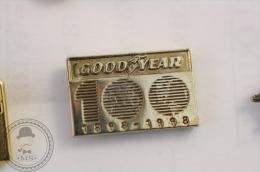 Good Year Tires 100 Years Anniversary 1898 - 1998 - Advertising Pin Badge   - #PLS - Otros