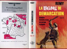 REMY 1968 QUELQUES HISTOIRES VRAIS DE COURAGE TRANQUILLE LA LIGNE DE DEMARCATION XII GUERRE MONDIALE - Livres Dédicacés