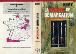 REMY 1970 LIVRE DEDICACE LA LIGNE DE DEMARCATION XIX LA FRANCE A BRAS OUVERTS GUERRE MONDIALE - Livres