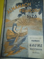 Almanach FRANCOIS/Produits Pharmaceutiques/ Pharmacie GAUME / Boynes /Loiret / 1928     CAL157 - Health