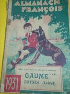 Almanach FRANCOIS/Produits Pharmaceutiques/ Pharmacie GAUME / Boynes /Loiret / 1931    Cal159 - Health