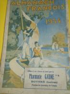 Almanach FRANCOIS/Produits Pharmaceutiques/ Pharmacie GAUME / Boynes /Loiret / 1934    Cal161 - Health