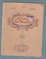 Revue Ancienne - SCIENCE Et ART DENTAIRE - Société Lorraine De Fournitures Dentaires - 1921 - Santé Médecine Dentiste - Libri, Riviste, Fumetti