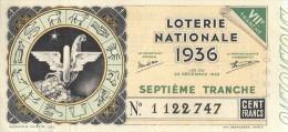 BILLET LOTERIE NATIONALE 1936 SEPTIEME TRANCHE 100 FRANCS - Billets De Loterie