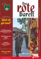 Truppenzeitung Das Rote Barett 03/2013 Jägerbataillon 25 Kärnten Bundesheer Heer Militär Österreich Austria Autriche - Revistas & Periódicos