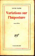 Gallimard  Lucie Faure  Variations Sur L'imposture  Nouvelles   Belle Dedicace - Livres, BD, Revues