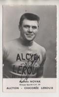 CYCLISME - ANATOLE NOVAK - EQUIPE ALCYON CHICOREE LEROUX - AUTOGRAPHE - CHAMPION DU  DAUPHINE 1955  - VOIR LES SCANNERS - Autógrafos