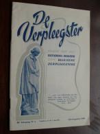 De VERPLEEGSTER ( 26e Jaargang Nr. 4 ) Juli/Augustus 1948 ( Tijdschrift - Zie Foto Voor Details ) !! - Matériel Médical & Dentaire
