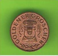 # 062  -  Spielmarke - Jeton - GOLDENER GROSCHEN - AUSTRIA - Profesionales/De Sociedad