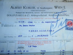 Austro-Hungary -  Austria WIEN - Albert Kubler  13 Neuthorgasse - Dollfus -MIEG  Rechnung INVOICE  From  1915   S3.13 - Austria