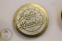Old & Vintage Radio Heaviside - Pin Badge - #PLS - Música