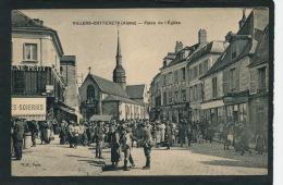 VILLERS COTTERETS - Place De L'Église (belle Animation) - Villers Cotterets