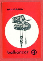 K1112 / 1970 TRANSPORT - BALKANCAR - Production Of Lifting Equipment - Electric - Calendar Calendrier Kalender Bulgaria - Calendriers