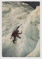 Escalade Dans Les Glaciers - Flamme Chamonix Mont Blanc 1989 - Photo Rigaux - 2 Scans - - Escalade