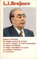 Brejnev Rapport D´activité Au XXVIe Congrès Du P.C. De L´Union Soviétique 1981 112 Pages TBE - Histoire