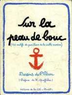 Sur La Peau De Bouc (132 Motifs De Punitions De La Royale) Par Péron (ISBN 2851860054) - Francese