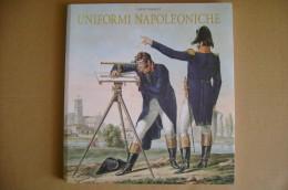 PCE/34 Carle Vernet UNIFORMI NAPOLEONICHE Musèe Del´Armèe 2001 - Italiano