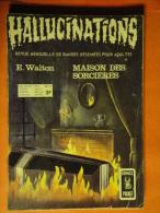 Hallucinations N° 23  Aredit Artima Petit Format E. Walton Angoisse Bon état - Hallucination