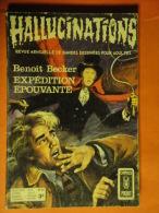 Hallucinations N° 24  Aredit Artima Petit Format B. Becker Angoisse Bon état - Hallucination