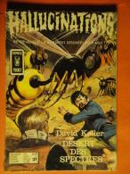 Hallucinations N° 29  Aredit Artima Petit Format D.Keller Angoisse Bon état - Hallucination