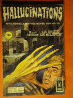 Hallucinations N° 33  Aredit Artima Petit Format K. Steiner Angoisse Bon état - Hallucination
