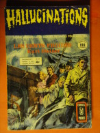 Hallucinations N° 37  Aredit Artima Petit Format K. Steiner Angoisse Bon état - Hallucination