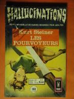 Hallucinations N° 38  Aredit Artima Petit Format K. Steiner Angoisse Bon état - Hallucination
