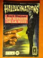 Hallucinations N° 42  Aredit Artima Petit Format K. Steiner Angoisse Bon état - Hallucination