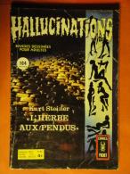 Hallucinations N° 48 Aredit Artima Petit Format K. Steiner Angoisse Bon état - Hallucination