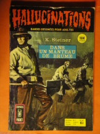 Hallucinations N° 56 Aredit Artima Petit Format K. Steiner Angoisse Bon état - Hallucination