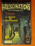 Hallucinations N° 53 Aredit Artima Petit Format J. Murelli  Angoisse Bon état - Hallucination